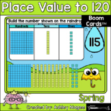 Spring Place Value to 120 Boom Cards - Digital Distance Learning