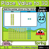 Spring Place Value to 30 Boom Cards - Digital Distance Learning