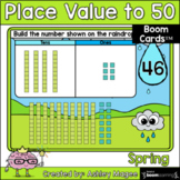 Spring Place Value to 50 Boom Cards - Digital Distance Learning