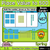 Spring Place Value to 500 Boom Cards - Digital Distance Learning