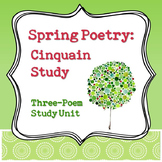 Spring Poetry: Cinquain Poem Study Unit - Distance Learning