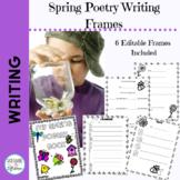 Poetry Frames for Spring Grades 1-2 Editable frames Included