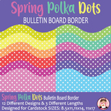 Spring Polka Dots Bulletin Board Border