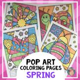 Spring Pop Art Interactive Coloring Sheets - Fun Spring Activity