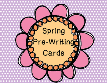 Spring Pre- Writing Cards