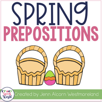 Spring Preposition Activities