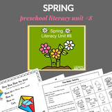 Spring Preschool Unit (Literacy Rich)