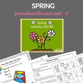 Spring Preschool Unit (Literacy Rich)