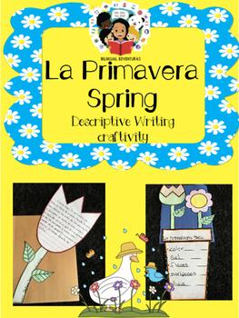 Spring / Primavera- Descriptive Writing Craftivity - Spanish