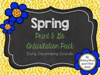 Spring Print and Go Articulation Pack Early Developing Sounds