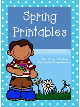 Spring Printables, Math, Phonics, Comprehension, Writing, and Vocabulary