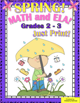 Spring Printables Math and ELA No Prep!  Grades 2 - 3
