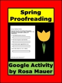 Spring Theme Proofread and Write Activity Google Forms Quiz