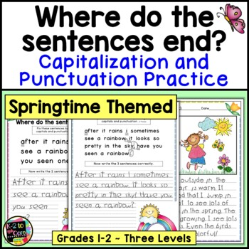 Spring Punctuation and Capitalization; Where do the sentences end? {NO PREP}