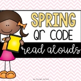 Spring QR Code Read Alouds