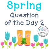 Spring Question of the Day 2