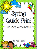 Spring Quick Print Worksheets
