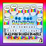 Be the Rainbow Spring Bulletin Board Cloud Writing Craft K-2 Open House Kindness