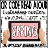 Spring QR Code Read Aloud Listening Center