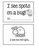 Spring Reader ~ I See Spots On A Bug!