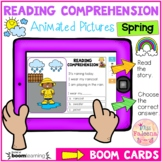 Spring Reading Comprehension Animated Pictures Boom Cards ™