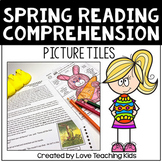 Spring Reading Comprehension Passages Activity