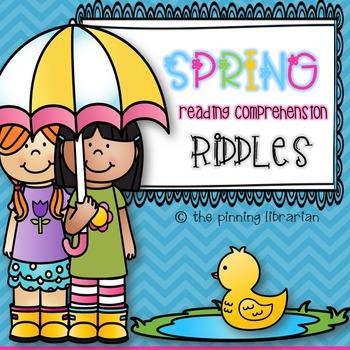 Spring Reading Comprehension Riddles