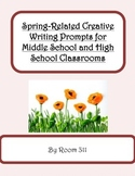 Spring-Related Writing Prompts for Middle School and High School Classrooms