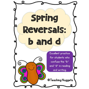 Spring Reversals:  b and d