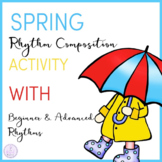 Spring Rhythm Composition Activity