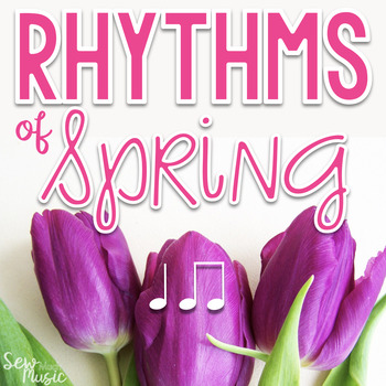 Spring Rhythms - A rhythm unit for ta and ti-ti