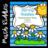 Spring Riddles --  Multiplication Basic Facts