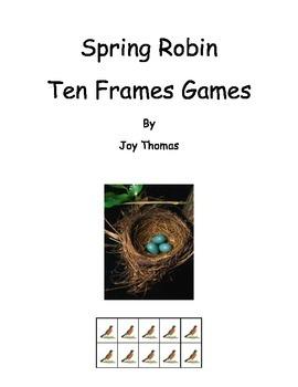 Spring Robin Ten Frames Games