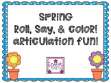 Spring Roll Say and Color Articulation