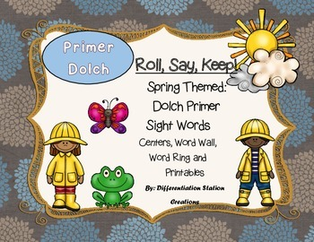 """Spring """"Roll, Say, Keep!"""" Primer Dolch Sight Word Center, Printables + Extra"""