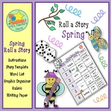 Spring Roll a Story - Story Prompts, Graphic Organizers an
