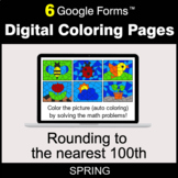 Spring: Rounding to the nearest 100th - Digital Coloring Pages | Google Forms