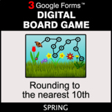 Spring: Rounding to the nearest 10th - Digital Board Game