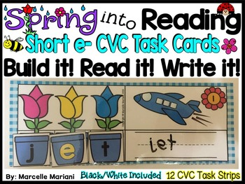 Spring-SHORT E Literacy Center- Spring into Learning-Read, Build & Write CVC