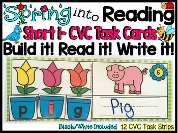 Spring-SHORT I Literacy Center- Spring into Learning-Read, Build & Write CVC