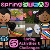 Spring STEAM Activities and Challenges