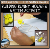 Spring STEM Activities And Challenges for PEEPS Bunnies At