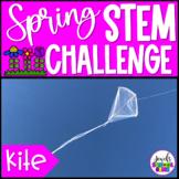 Spring STEM Activities (Kite Spring STEM Challenge)