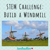 Spring STEM Challenge: Build a Windmill