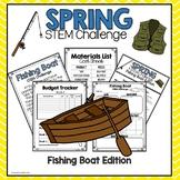 Spring STEM Challenge (Fishing Boat Edition)