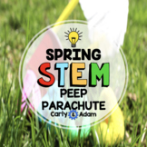 Peeps Parachute Spring STEM Activity with TpT Digital Distance Learning