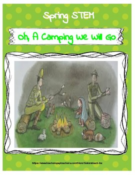 Spring STEM Lesson (K-2)-Oh, A Camping We Will Go!