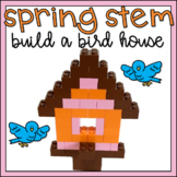 Spring STEM Project: Design a Bird House Using Building Br