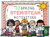 Spring STEM/ STEAM Activities (Easter, Mother's Day, Earth Day, and more!)