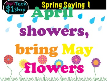 Spring Saying * April Showers Bring May Flowers * Bulletin Board